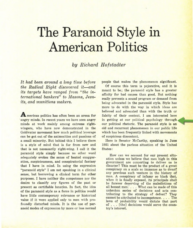 paranoid style in american politics and other essays The paranoid style in american politics, and other essays (new york: knopf, 1965) isbn 978--226-34817-9 online includes the paranoid style in american politics, harper's magazine (1964) the progressive historians: turner, beard, parrington (new york: knopf, 1968) online.